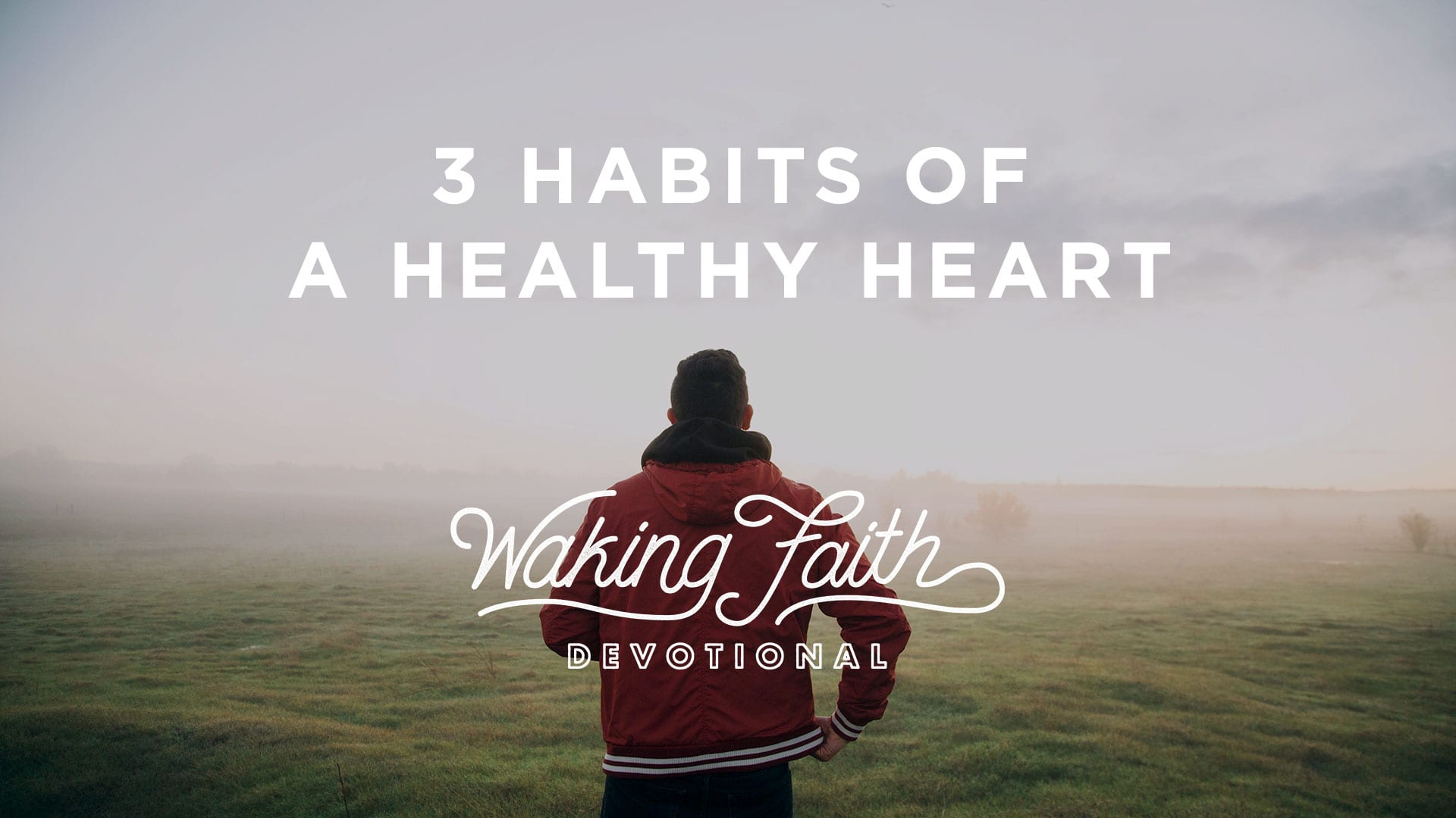 3 Habits of a Healthy Heart - Steven Furtick Ministries